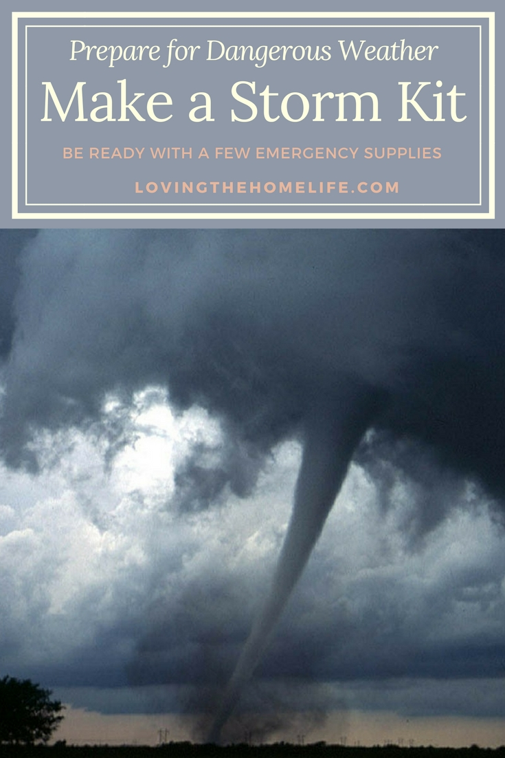 storm kit, tornado, shelter, dangerous weather, prepare for dangerous weather, severe storms, storm damage, emergency preparation