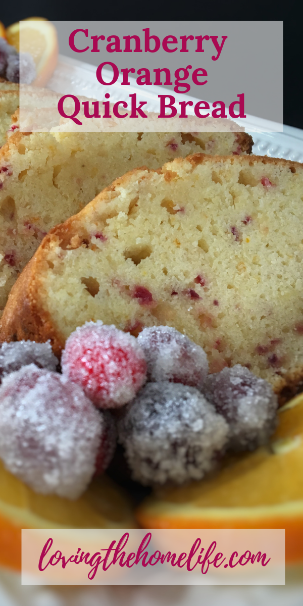 cranberry orange quick bread, cranberries, cranberry, oranges, orange, quick bread, Christmas bread, Christmas gift, Christmas treats, holiday cooking