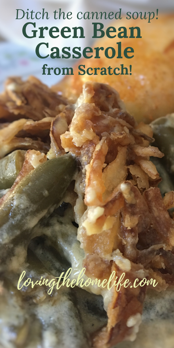 Green Bean Casserole, home cooking, homemade, from scratch, Thanksgiving, Christmas, holiday meals, green beans, Portabella mushrooms, tarragon, french fried onions, white sauce
